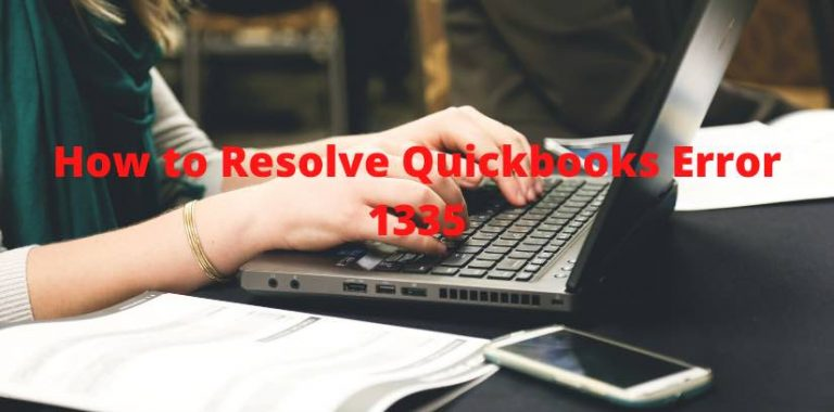 How to Resolve Quickbooks Error 1335